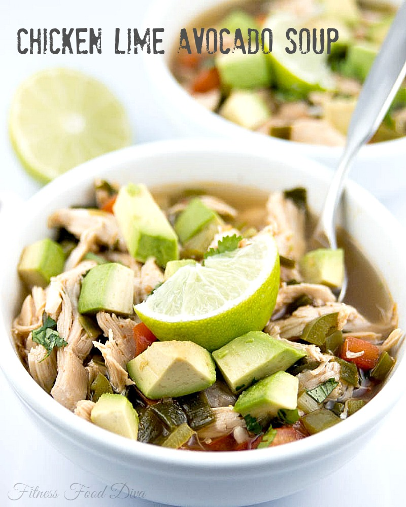 Chicken Lime Avocado Soup | Fitness Food Diva