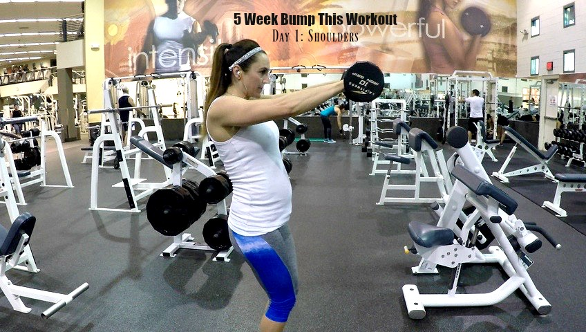 5 Week Bump This Workout: Day 1 Shoulders